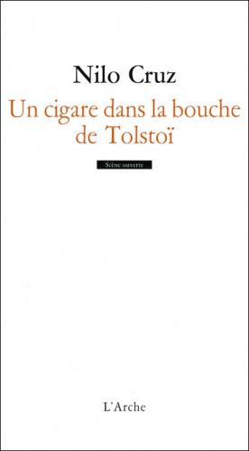 Cruz, Un cigare dans la bouche de tolstoi.jpg