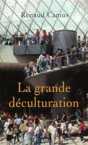 Renaud Camus. Déculturation.jpg